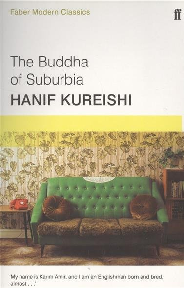 a comparison of hanif kureishis the buddha of suburbia and the black album The buddha of suburbia (1990), written by hanif kureishi  hanif kureishi's two novels the buddha of suburbia and the black album are about initiation, (black.